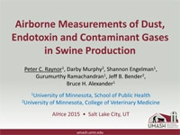 Airborne Measurements of Dust, Endotoxin, and Contaminant Gases in Swine Production