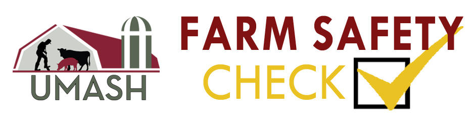 UMASH Farm Safety Check