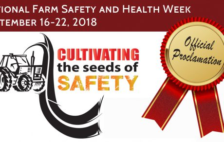 Hear Ye, Hear Ye… Federal and State Proclamations for National Farm Safety and Health Week