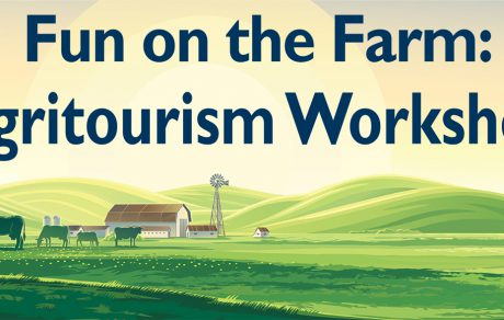 SPOTLIGHT:  Upcoming Agritourism Workshop Planned