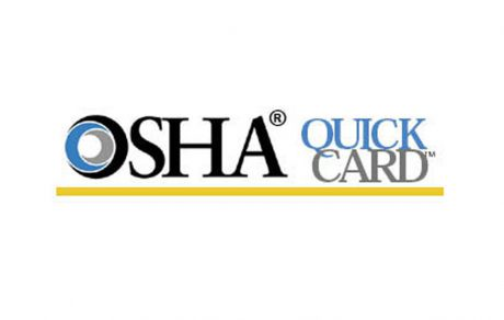 SPOTLIGHT: To Be Safe, You Have to Know How: OSHA QuickCards