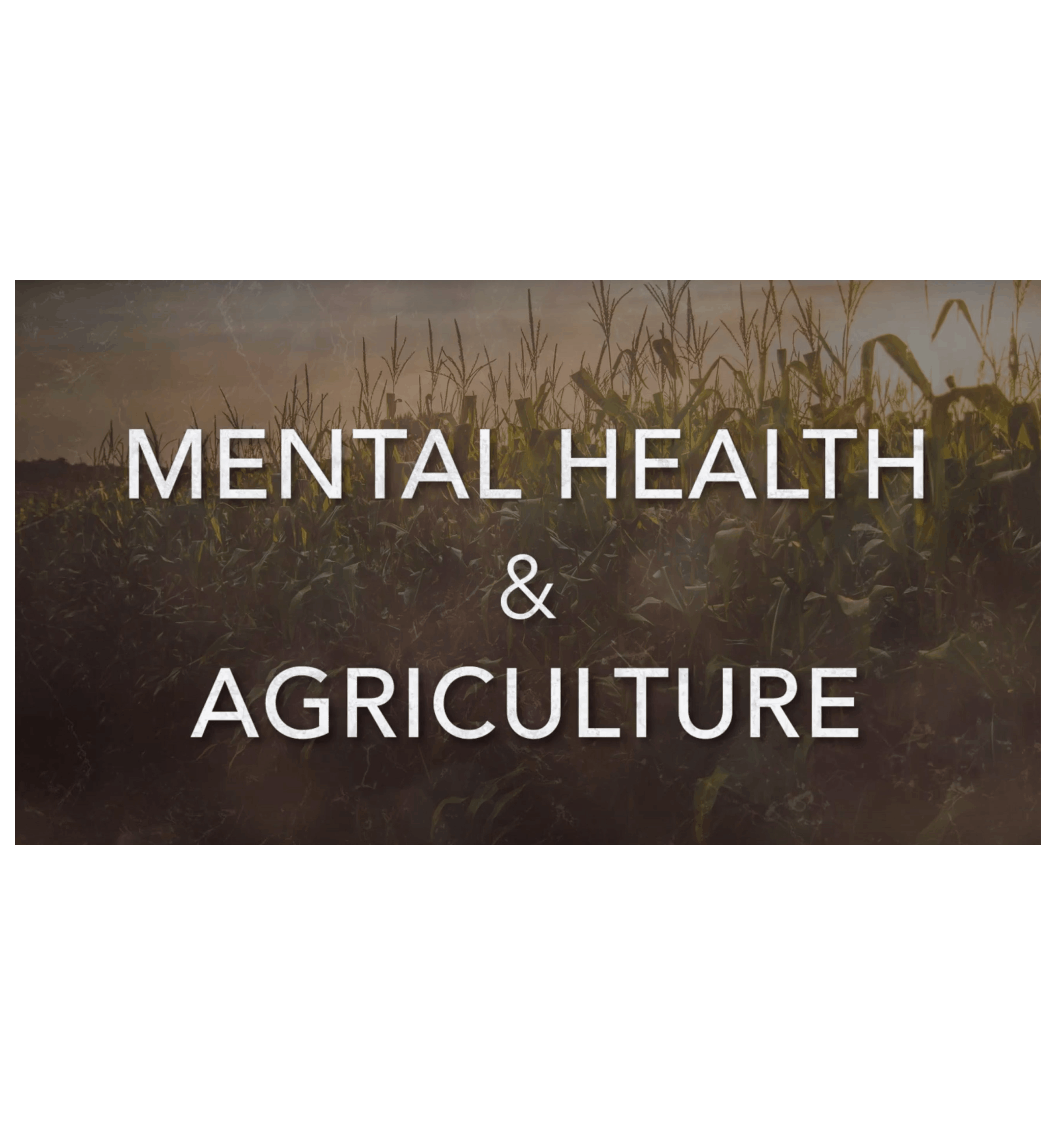 Mental Health and Agriculture Image
