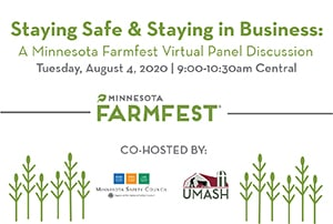 Staying Safe and Staying in Business: a Farmfest Panel