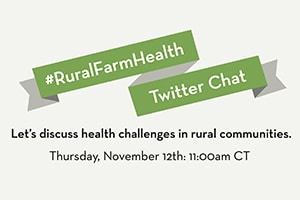 #RuralFarmHealth Twitter Chat: A Success!